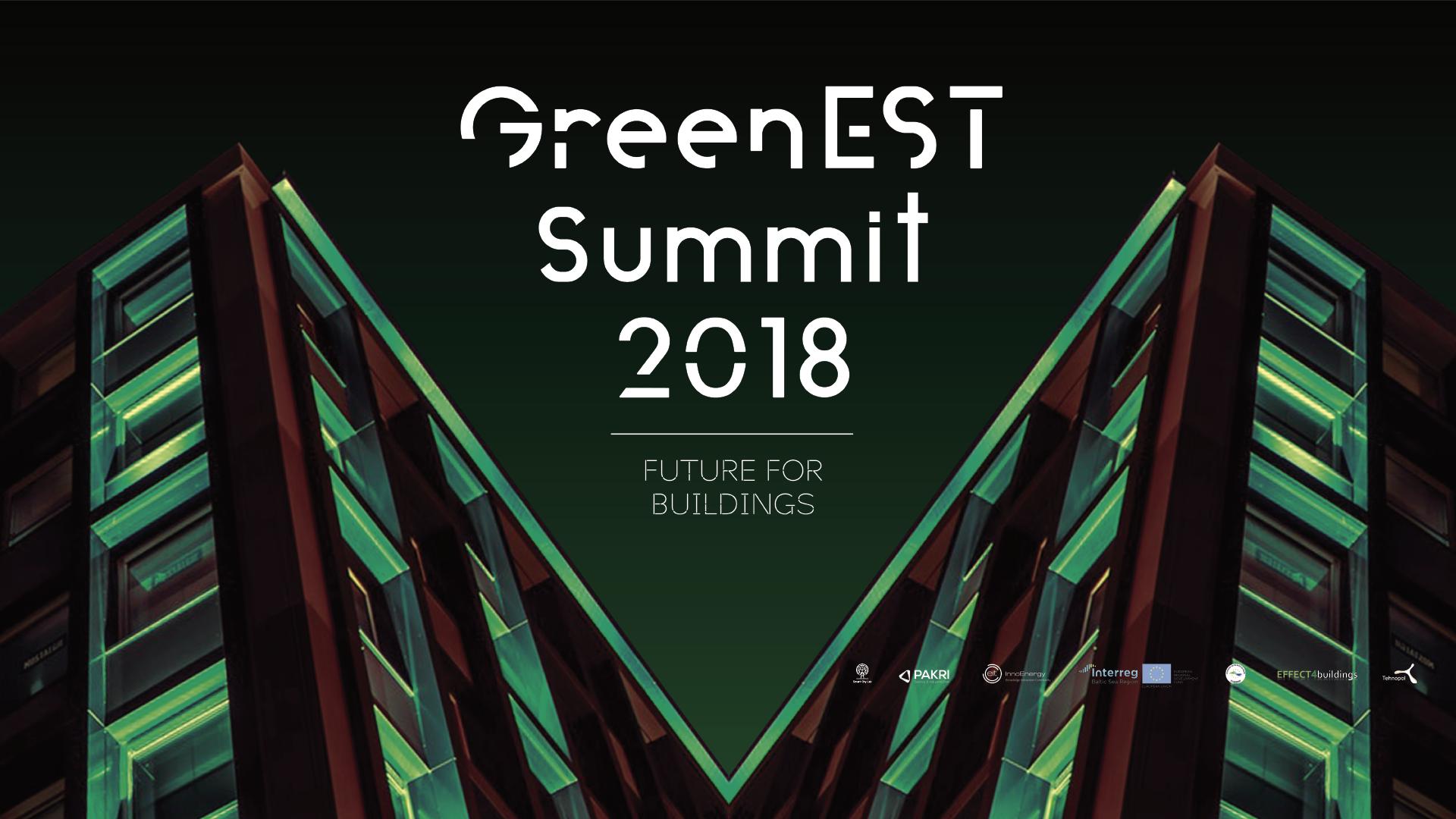 GreenEST Summit 2018: Future for Buildings 30.oktoobril!